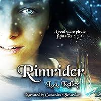 Rimrider (Rimrider Adventures, #1)