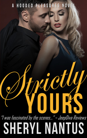 Strictly Yours (Hooded Pleasures, #3)