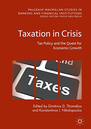Taxation in Crisis Tax Policy and the Quest for Economic Growth