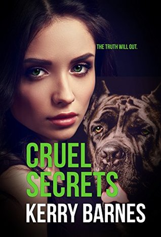 Cruel Secrets by Kerry Barnes