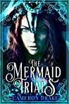 The Mermaid Trials (The Mermaid Trials #1)