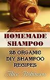 Homemade Shampoo: 25 Organic DIY Shampoo Recipes