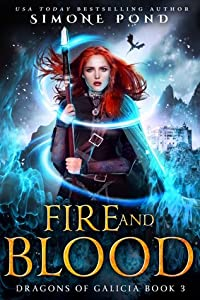 Fire and Blood (Dragons of Galicia #3)