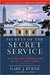 Secrets of the Secret Service: The History and Uncertain Future of the U.S. Secret Service ebook download free