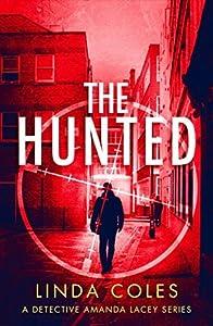 The Hunted (Detective Amanda Lacey #3)