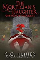 One Foot in the Grave (The Mortician's Daughter #1)