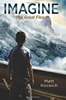 The Great Flood (Imagine, #1)