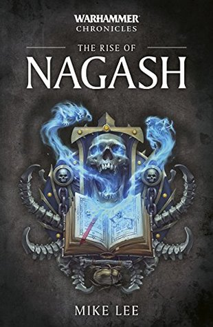The Rise of Nagash (Warhammer Chronicles)
