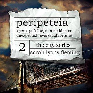 Peripeteia (The City, #2)