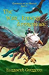 The War Ender's Apprentice (The Chronicals of The Martlet #1)