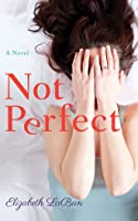 Not Perfect