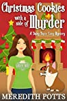 Christmas Cookies with a Side of Murder (Daley Buzz Mystery, #7)