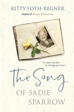 The Song of Sadie Sparrow by Kitty Foth-Regner