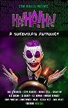 Ha!Ha!Ha! A Supervillain Anthology (Superheroes and Vile Villains, #4)