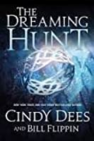 The Dreaming Hunt (The Sleeping King #2)