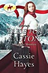 Bride for Easton (Mail Order Mounties #11)