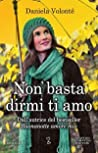 Non basta dirmi ti amo ebook download free