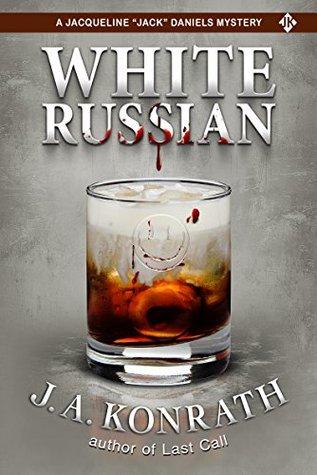 """White Russian (Jacqueline """"Jack"""" Daniels #11)"""