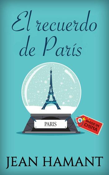 El recuerdo de París Jean Hamant