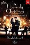 A Heavenly Christmas: Based on the Hallmark Hall of Fame Movie