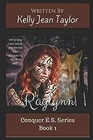 Raylynn (Conquer E.S. Series)