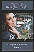 Blessing (Conquer E.S. Series)