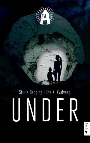 Under by Hilde K. Kvalvaag