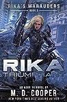 Rika Triumphant (Rika's Marauders, #3)