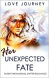 Her Unexpected Fate by Love Journey