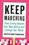Keep Marching: How to Take Action and Change Our World