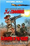 Slaughter in the Desert: The Declassified History of World War II (The Adventures Of Kat's Commandos #1)