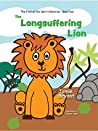 The Longsuffering Lion (The Fruit of the Spirit Collection Book 4)
