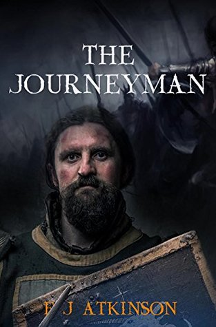 The Journeyman (Historical Fiction Action Adventure, set in Rome and Dark Age Britannia) (The Dominic Chronicles)