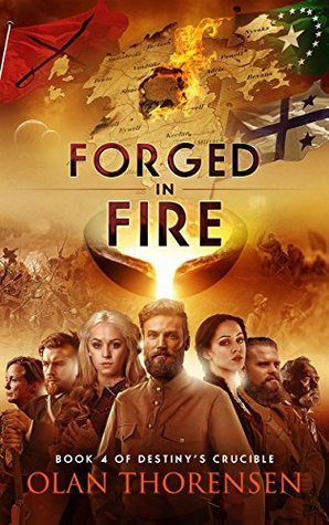 Forged in Fire by Olan Thorensen