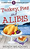 Turkey, Pies and Alibis (Sweetfern Harbor Mystery #5)