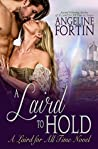A Laird to Hold (A Laird for All Time #5)