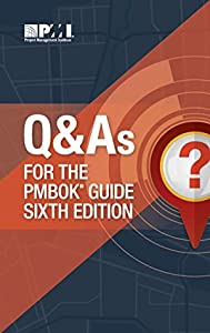 Q&As for the PMBOK Guide Sixth Edition