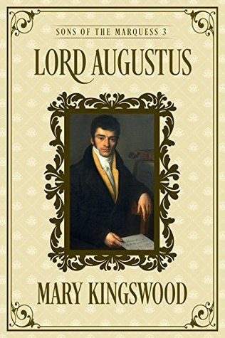 Lord Augustus (Sons of the Marquess, #3)