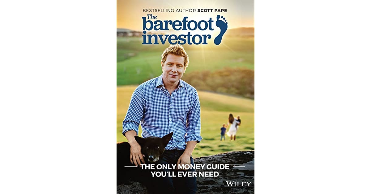The barefoot investor the only money guide youll ever need by the barefoot investor the only money guide youll ever need by scott pape malvernweather Images