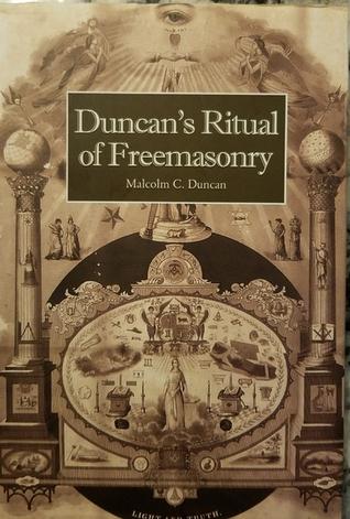 Duncan's Ritual of Freemasonry by Malcolm C  Duncan