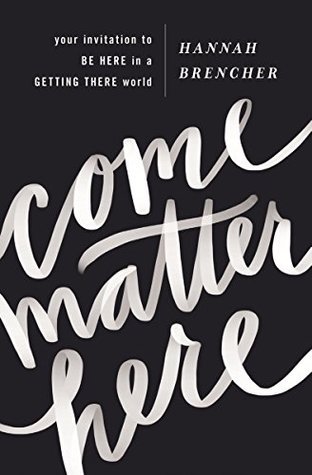 Come Matter Here by Hannah Brencher