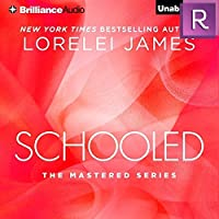 Schooled  (Mastered, Book 2.5)