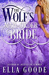 The Wolf's Mail-Order Bride (Mail-Order Brides, #2)