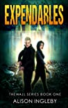 Expendables (The Wall Series, #1)