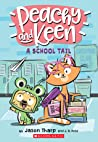 A School Tail (Peachy and Keen, #1)