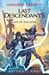 Fate of the Gods (Assassin's Creed: Last Descendants, #3)