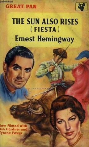 The Sun Also Rises By Ernest Hemingway