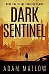 Dark Sentinel (Sentinel Series, #1)