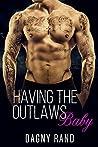 Having The Outlaws Baby: MC ROMANCE