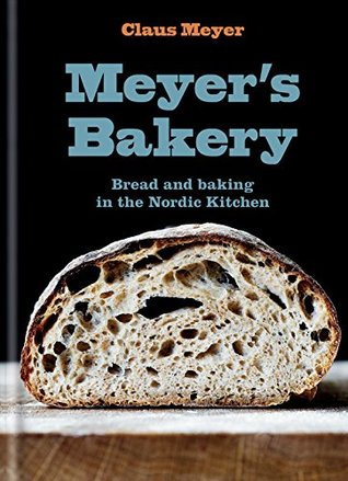 Meyer's Bakery by Claus Meyer
